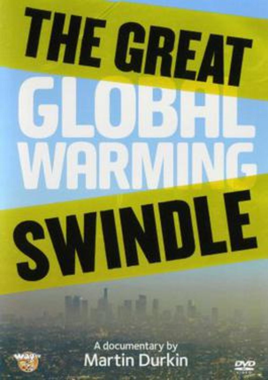 global warming swindle Watch the great global warming swindle online a controversial global warming documentary that suggests the scientific opinion on climate change is being influenced by funding and political factors watch the great global warming swindle online.